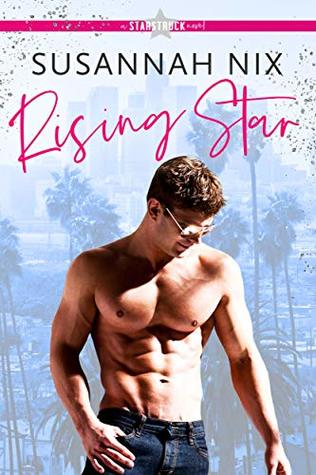 Rising Star by Susannah Nix