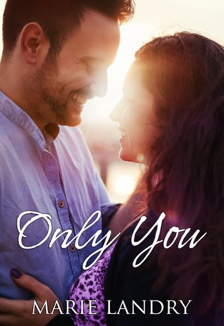 Only You by Marie Landry