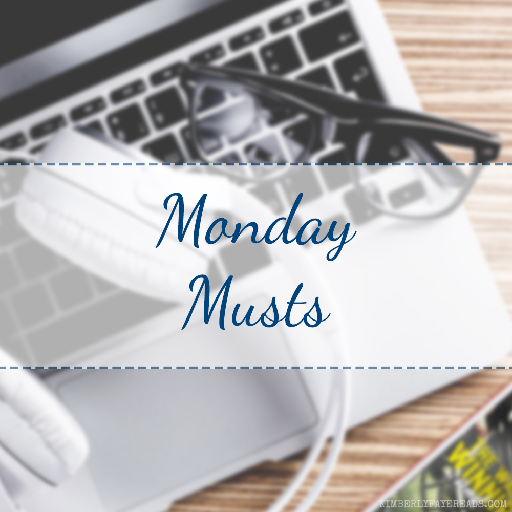 Monday Musts [117]