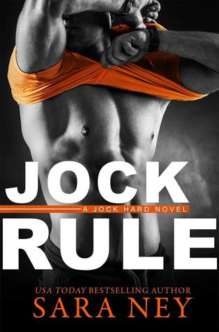 In Review: Jock Rule (Jock Hard #2) by Sara Ney