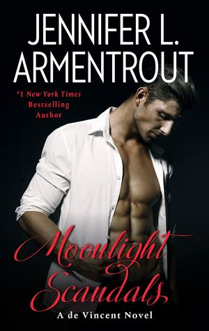 Moonlight Scandals by Jennifer L. Armentrout