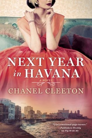 In Review: Next Year in Havana by Chanel Cleeton