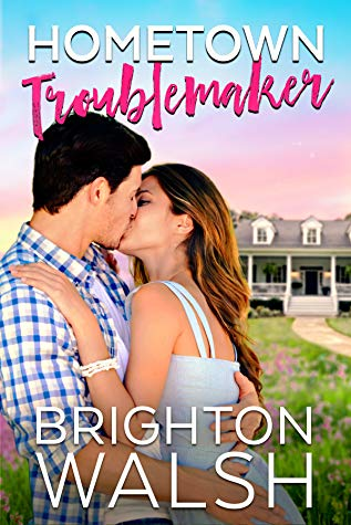 In Review: Hometown Troublemaker (Havenbrook #2) by Brighton Walsh