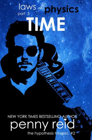 In Review: Time (Laws of Physics #3) by Penny Reid