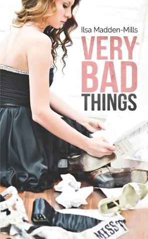 In Review: Very Bad Things (Briarcrest Academy #1) by Ilsa Madden-Mills