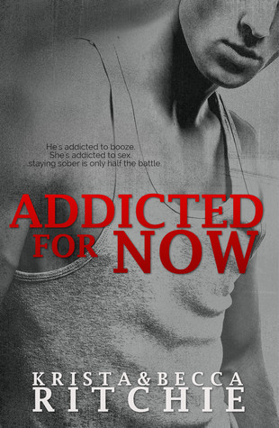 In Review: Addicted for Now (Addicted #2) – Krista & Becca Ritchie