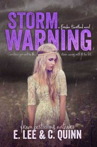 In Review: Storm Warning (Broken Heartland #1) by E. Lee and C. Quinn