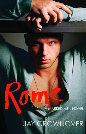In Review: Rome (Marked Men #3) by Jay Crownover