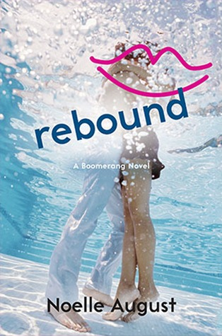 In Review: Rebound (Boomerang #2) by Noelle August