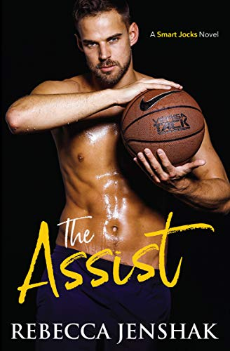 The Assist by Rebecca Jenshak