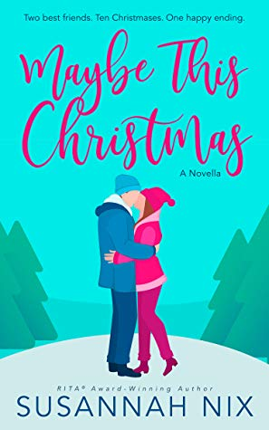 Maybe This Christmas by Susannah Nix