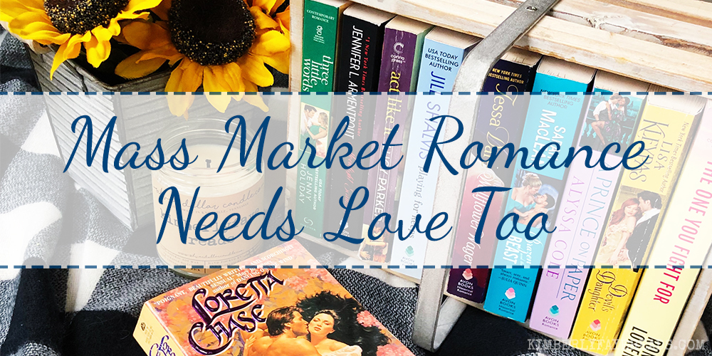 Mass Market Romance Needs Love Too