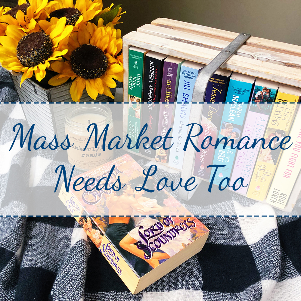 Mass Market Romance Needs Love Too