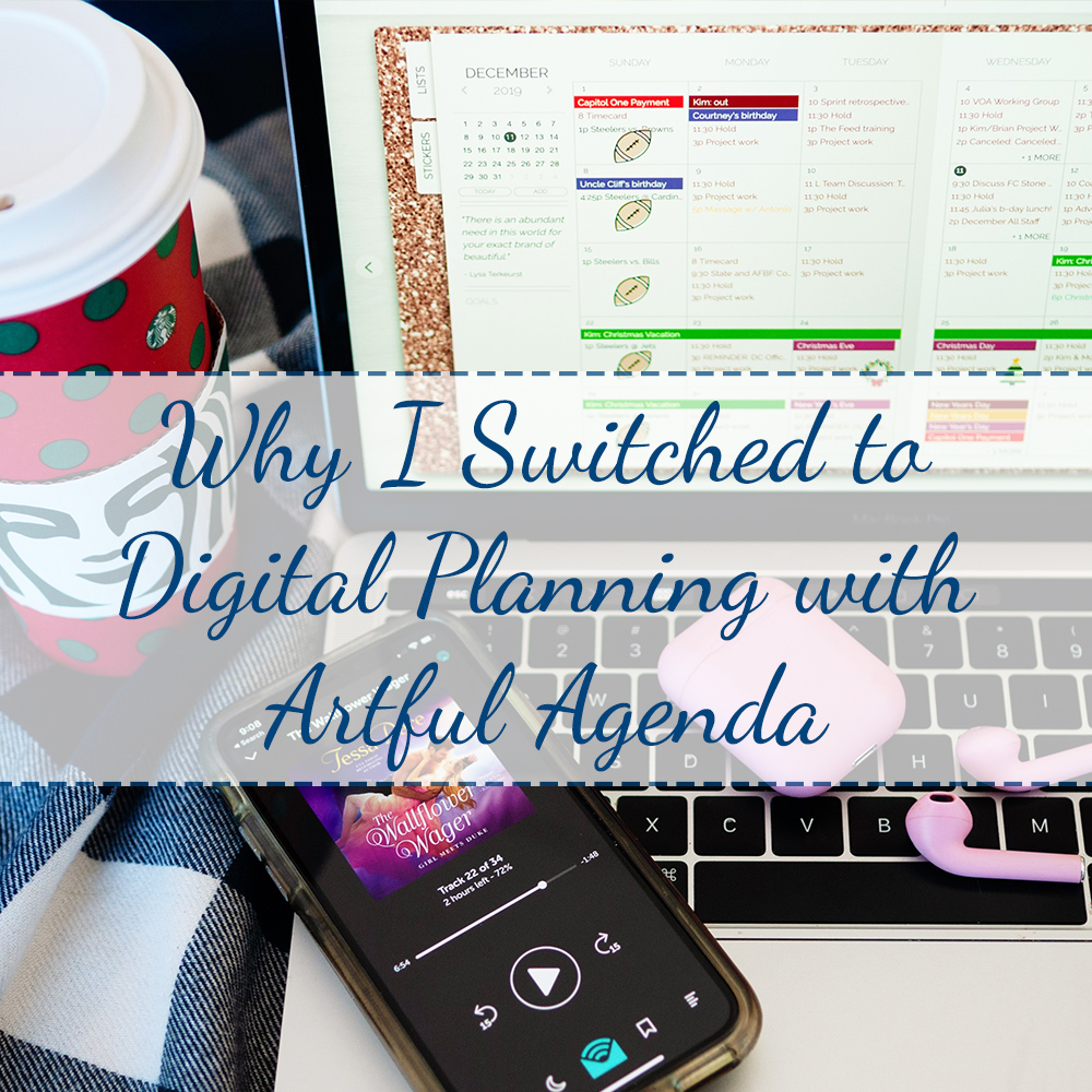 Why I Switched to Digital Planning with Artful Agenda