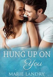 Hung Up on You