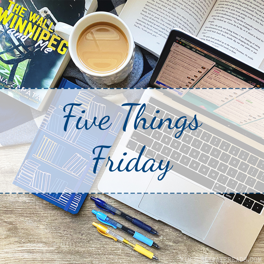Five Things Friday [148]