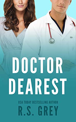 Doctor Dearest by R.S. Grey