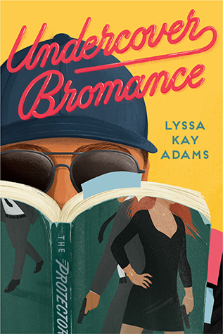 In Review: Undercover Bromance (Bromance Book Club #2) by Lyssa Kay Adams