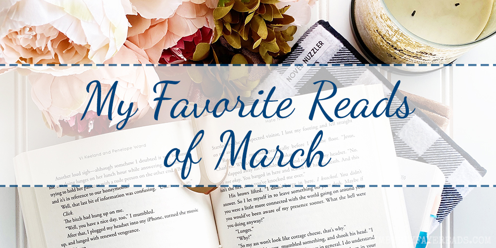 My Favorite Reads of March