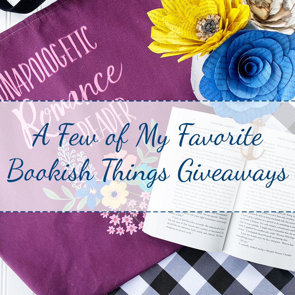 A Few of My Favorite Bookish Things Giveaways