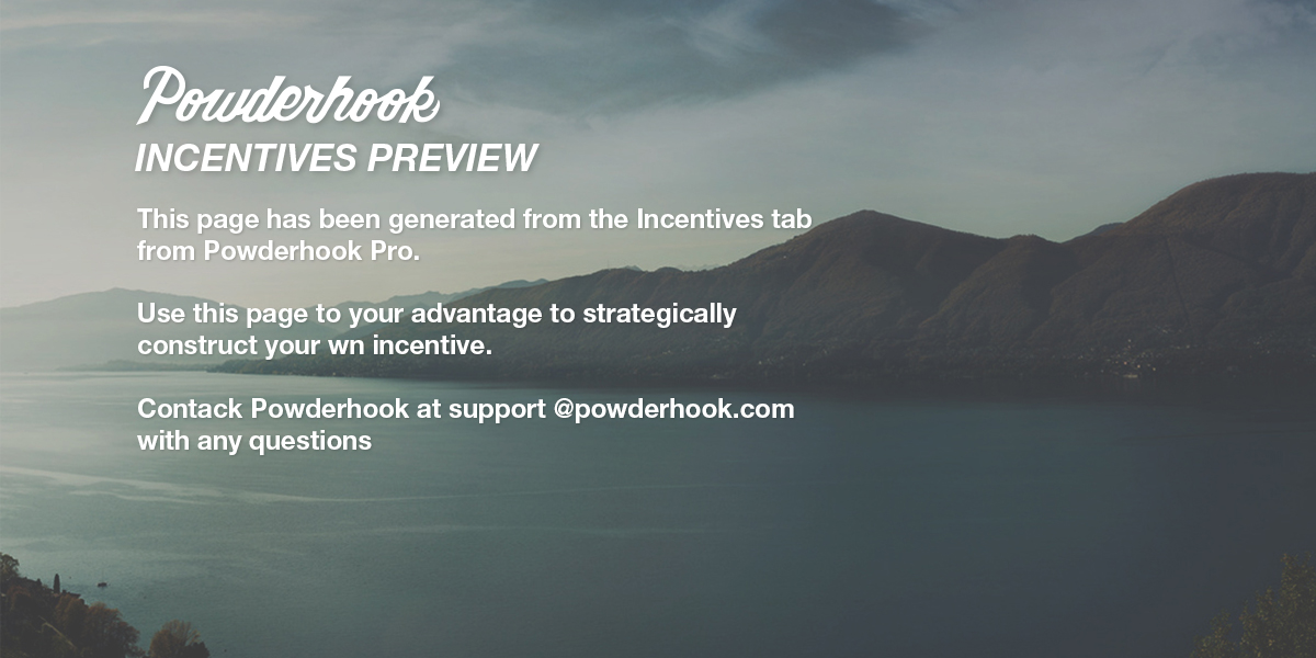 Powderhook Incentive Preview