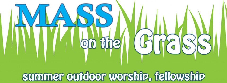 Mass on the Grass 2019