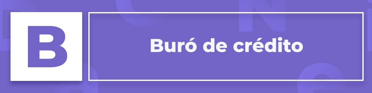 Que Es El Buro De Credito Diccionario Financiero