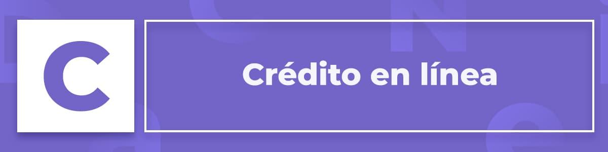 Qué es el crédito en línea