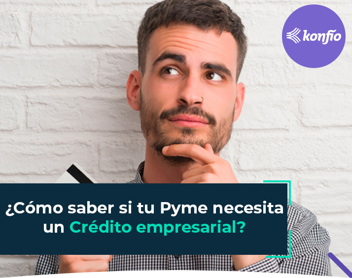 como-saber-si-pyme-necesita-credito-empresarial