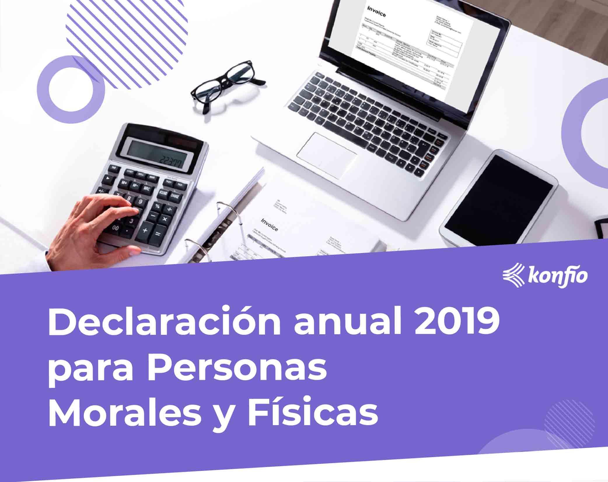 Declaración anual personas físicas y morales 2019