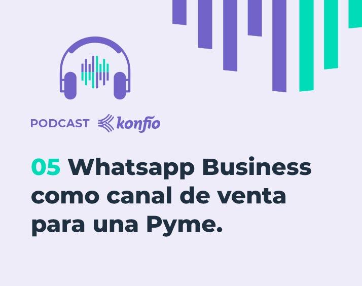 Whatsapp Business como canal de venta para una Pyme