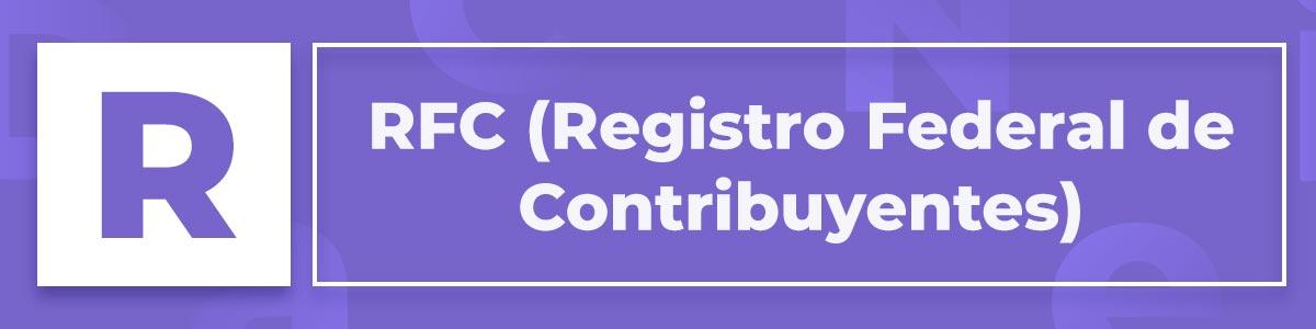 RFC Registro Federal de Contribuyentes