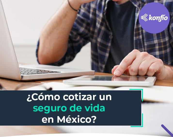 Cómo cotizar un seguro de vida en México