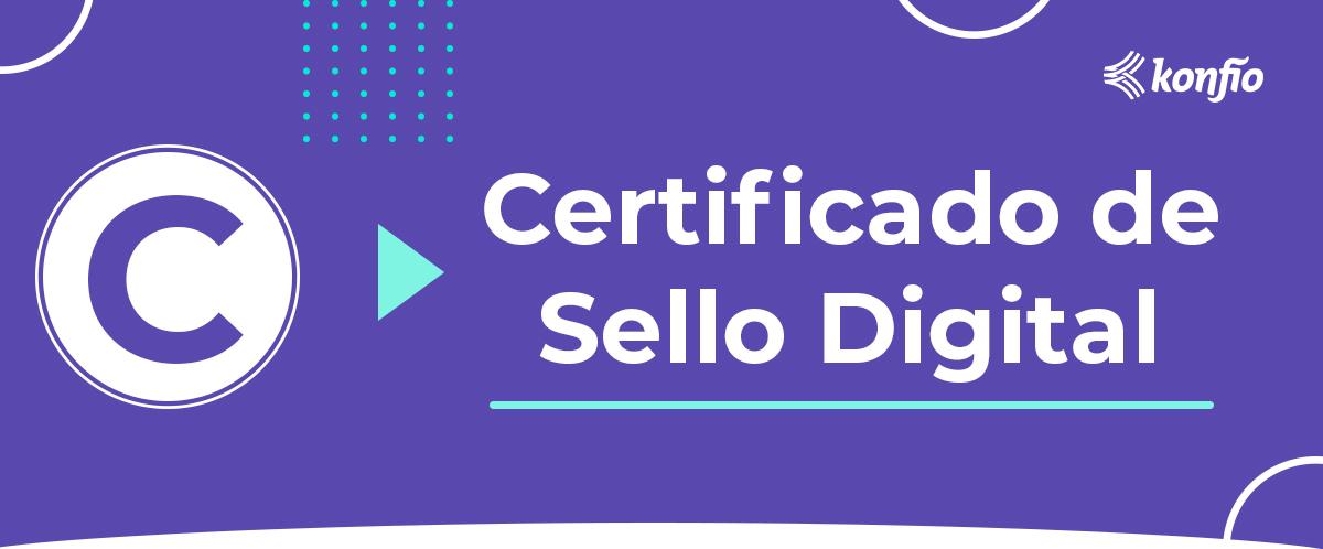 que-es-el-certificado-de-sello-digital