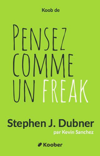 Pensez comme un freak !