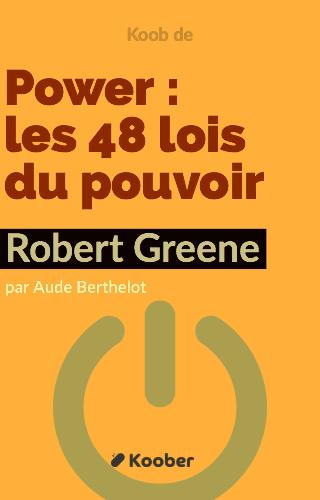Power: les 48 lois du pouvoir