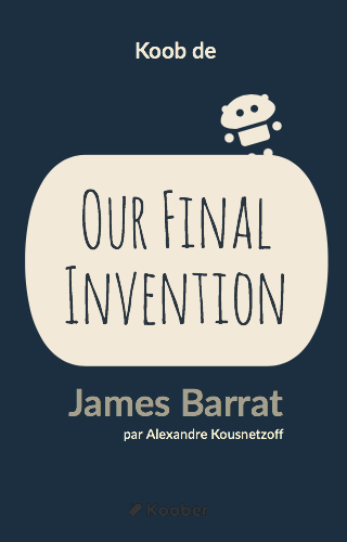 Our Final Invention