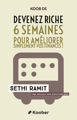 Devenez riche : 6 semaines pour améliorer simplement vos finances !