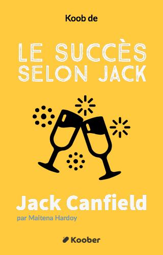 Le succès selon Jack