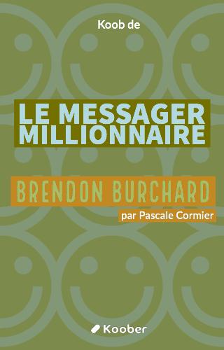 Le Messager millionnaire