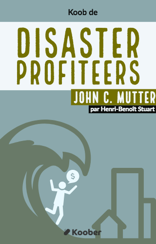 Disasters Profiteers