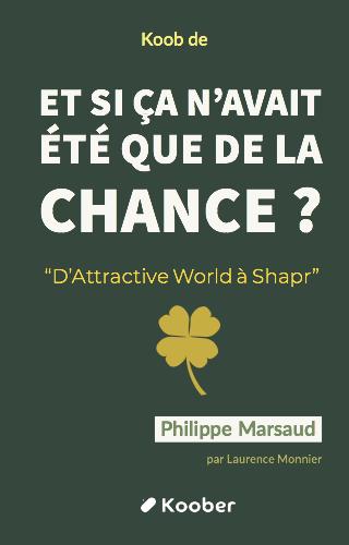 """Et si ça n'avait été que de la chance ? """"L'aventure sans filtre d'Attractive World à Shapr"""""""