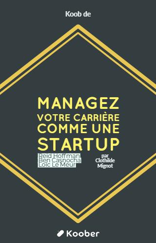 Managez votre carrière comme une startup