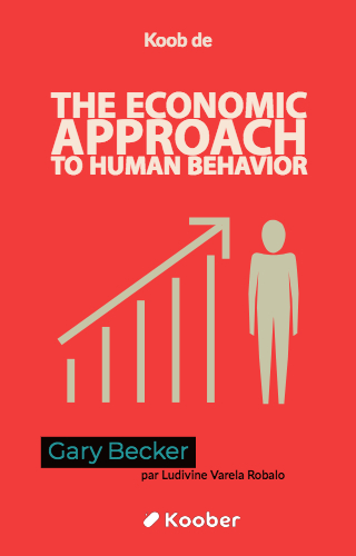 The Economic Approach to Human Behavior