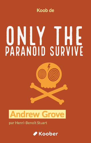 Only The Paranoid Survive