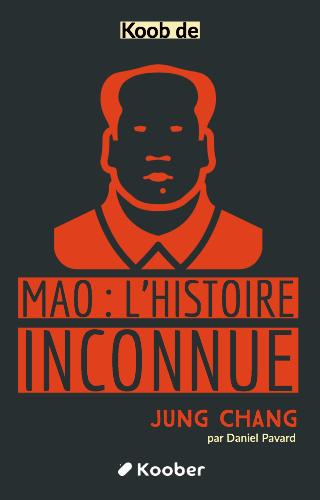 Mao - L'histoire inconnue