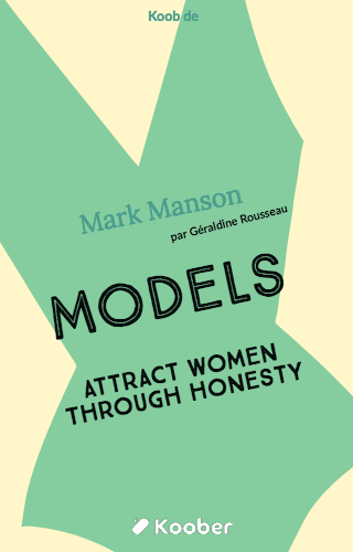 Models - Attract Women Through Honesty