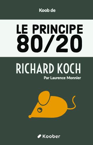 """""""Le principe 80/20"""" faire plus avec moins"""