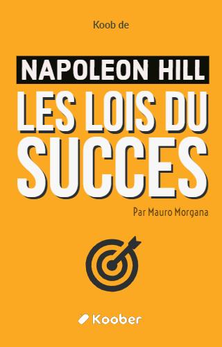 Les lois du succès - Tome 1