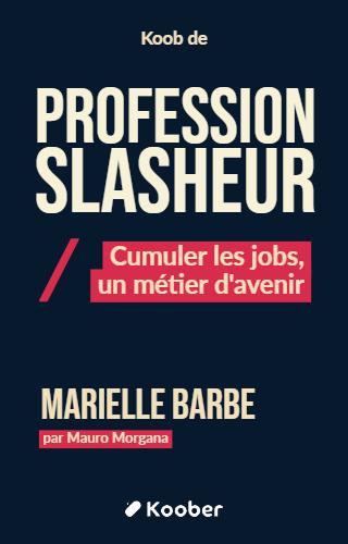 Profession Slasheur